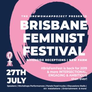 Brisbane Feminist Festival le 27 juillet - on 27 july