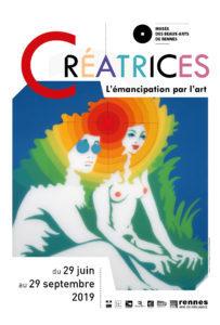 Exposition Créatrices - L'émancipation par l'art au Musée des Beaux-arts de Rennes jusqu'au 29 septembre 2019