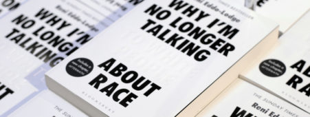 Why I'm No Longer Talking to White People About Race Book by Reni Eddo-Lodge