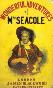 Book cover : Wonderful Adventures of Mrs. Seacole in Many Lands By Mary Seacole (1805-1881). London: James Blackwood Paternoster Row, 1857.